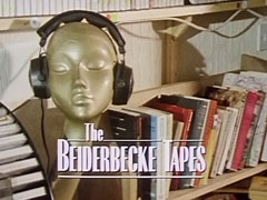 The Beiderbecke Tapes